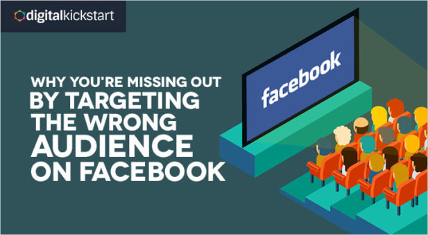 Why You Re Missing Out By Targeting The Wrong Aunce On Facebook